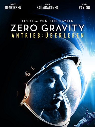 Zero Gravity - Antrieb: Überleben