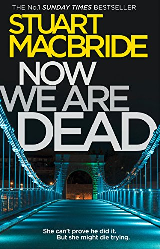 Now we are dead ebook stuart macbride amazon kindle store now we are dead by macbride stuart fandeluxe Gallery