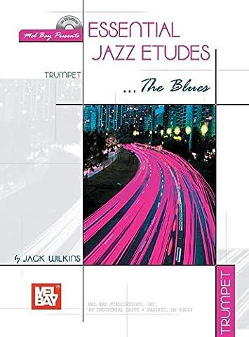 Essential Jazz Etudes...The Blues for Trumpet