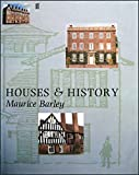 Houses and History by Maurice Willmore Barley (1987-01-05)