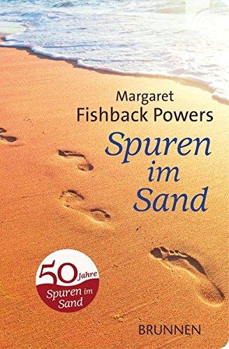 Spuren im Sand: Ein Gedicht, das Millionen bewegt, und seine Geschichte