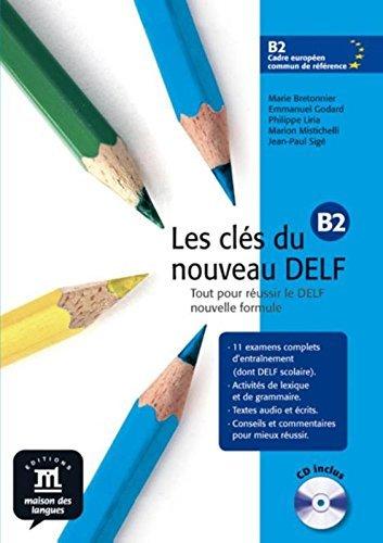 Les Cles Du Nouveau Delf: Livre De L'Eleve B2 + CD by Marie Bretonnier (2007-10-11)