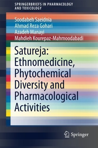 Satureja: Ethnomedicine, Phytochemical Diversity and Pharmacological Activities (SpringerBriefs in Pharmacology and Toxicology) by Soodabeh Saeidnia (2015-12-10)
