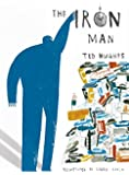 The Iron Man (Illustrated Classics)