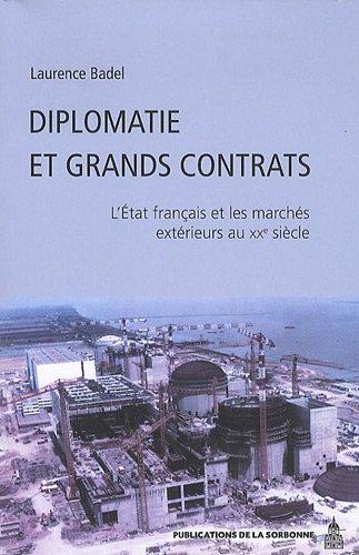 Diplomatie et grands contrats : L'Et...