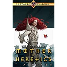 Mother of Heretics: Bastards of the Gods Dark Fantasy (Enthraller Book 2) (English Edition)