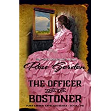 The Officer and the Bostoner (Historical Western Romance) (Fort Gibson Officers Series Book 1) (English Edition)