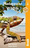 Madagascar Wildlife (Bradt Travel Guides (Wildlife Guides))