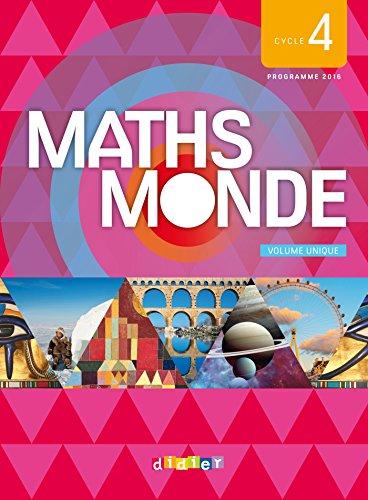 Maths Monde cycle 4 - Livre (1 volume) - Nouveau programme 2016