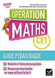Mathématiques CE1 Opération Maths : Guide pédagogique