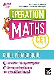 Opération Maths CE1 Éd.2017 - Guide pédagogique