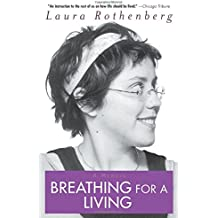 Breathing for a Living: A Memoir