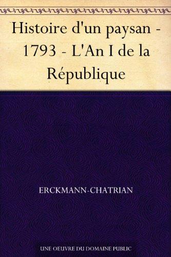 Couverture du livre Histoire d'un paysan - 1793 - L'An I de la République
