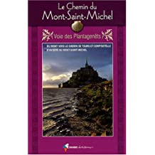 Le Chemin du Mont-Saint-Michel : Voie des Plantagenêts