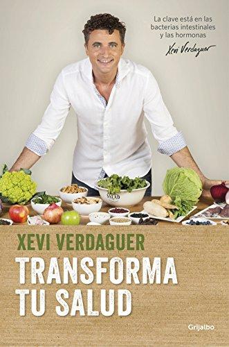 Descargar Libro Transforma tu salud (AUTOAYUDA SUPERACION) de Xevi Verdaguer