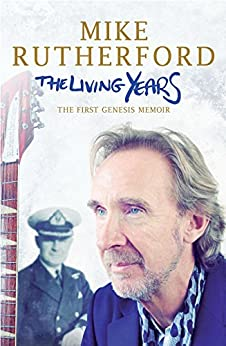 The Living Years (English Edition) par [Rutherford, Mike]