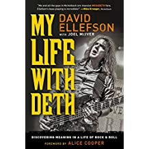 My Life with Deth: Discovering Meaning in a Life of Rock & Roll (English Edition)
