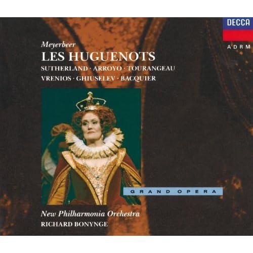 Meyerbeer: Les Huguenots / Act 1 - Eh! mais - plus je le vois ... Piff, paff