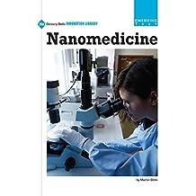 Nanomedicine (21st Century Skills Innovation Library: Emerging Tech)