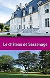 Telecharger Livres Le chateau de Sassenage Gardien de la memoire familiale (PDF,EPUB,MOBI) gratuits en Francaise