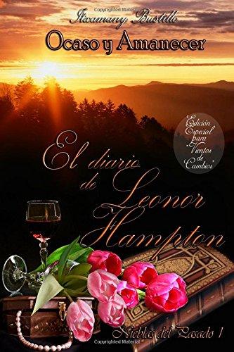El diario de Leonor Hampton (parte 1) (Ocaso Y Amanecer)