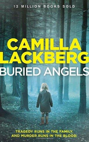 Buried Angels (Patrik Hedstrom and Erica Falck, Book 8) (Patrik Hedstrom 8) by Camilla Lackberg (2014-04-10)