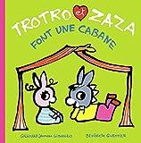 """Afficher """"Trotro et Zaza n° 7 Trotro et Zaza font une cabane"""""""