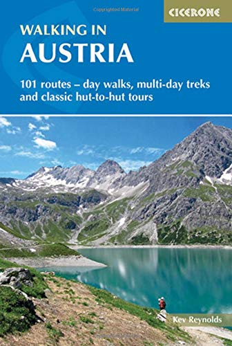 Walking in Austria: 101 Routes - Day Walks, Multi-Day Treks and Classic Hut-to-Hut Tours