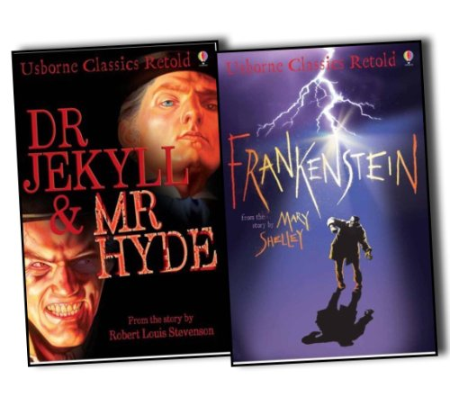 Usborne Classics Retold Collection 2 Books Set (Frankenstein, Dr. Jekyll and Mr. Hyde)