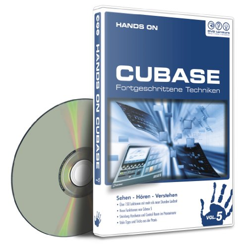 Hands On Cubase Vol. 5 - Fortgeschrittene Techniken