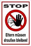 Schild - Stop - Eltern müssen draußen bleiben - Zutritt für Unbefugte verboten - entspr. DIN ISO 7010 / ASR A1.3 – 30x20cm | stabile 3mm starke Aluminiumverbundplatte – S00356-017-B +++ in 20 Varianten erhältlich