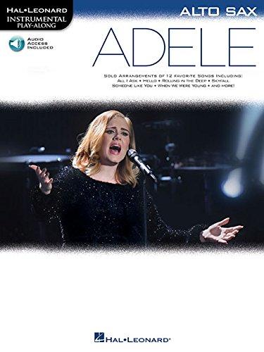 Hal Leonard Instrumental Play-Along: Adele - Alto Saxophone (Book/Online Audio) por Hal Leonard Publishing Corporation