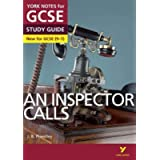 York Notes for GCSE (9-1): An Inspector Calls STUDY GUIDE - Everything you need to catch up, study and prepare for 2021…