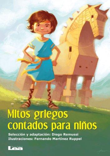 Mitos griegos contados para niños (La brújula y la veleta) por Diego Remussi