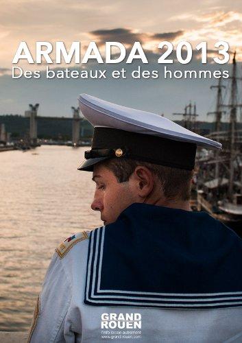 Armada 2013 : des bateaux et des hommes