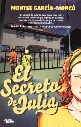 La Maldición de las Piedras: El Secreto de Julia: 1 (JUVENIL +12) por Montse García-Moncó