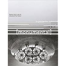 Monumental 2015-1 : Le patrimoine industriel