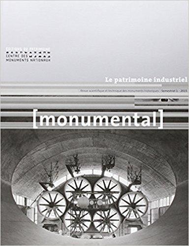Monumental 2015-1 - Le patrimoine industriel par Collectif