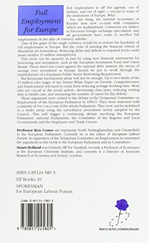 Full Employment for Europe: The Commission, the Council and the Employemnt Resolutions of the European Parliament, 1994-95 (European Labour Forum Report)