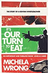 It's Our Turn to Eat by Michela Wrong (7-Jan-2010) Paperback Paperback