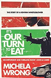It's Our Turn to Eat by Michela Wrong (2010-01-07)