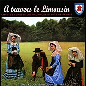 A travers le Limousin