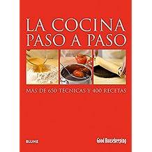 La cocina paso a paso : más de 650 técnicas y 400 recetas (Good Housekeeping Step-By-Step)