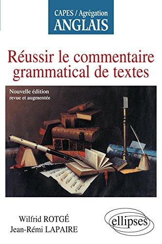 Russir le Commentaire Grammatical de Textes CAPES-AGREG Anglais