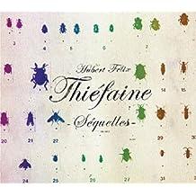 Sequelles by H.F. Thiefaine