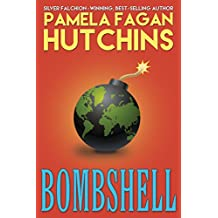 Bombshell: A What Doesn't Kill You World Romantic Mystery (Ava Book 1) (English Edition)