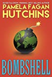 Bombshell: A What Doesnt Kill You World Romantic Mystery (Ava Book 1) (English Edition)