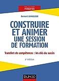 Construire et animer une session de formation - 2e éd. - Format Kindle - 9782100784141 - 14,99 €