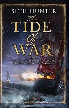 The Tide of War (Nathan Peake Book 2) by [Hunter, Seth]