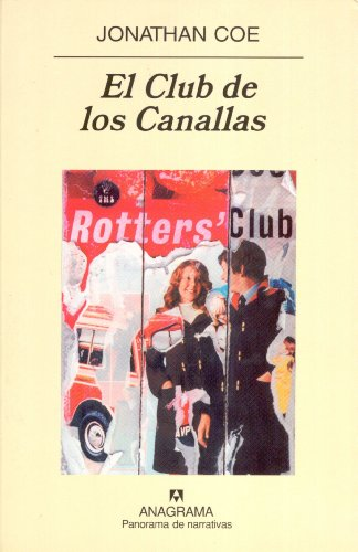 El Club de los Canallas (Panorama de narrativas)